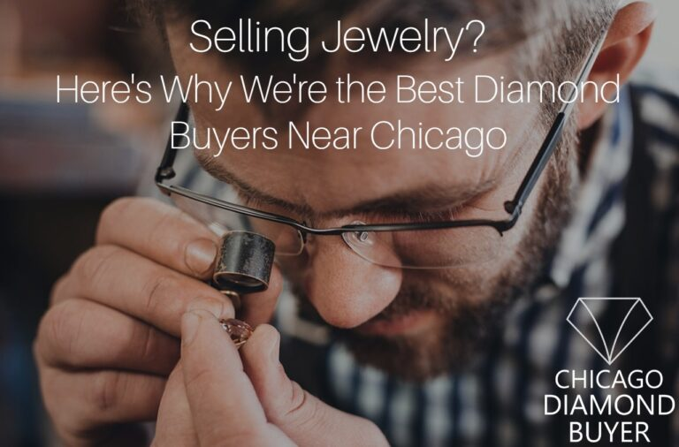 Selling Jewelry? Here's Why We're the Best Diamond Buyers Near Chicago