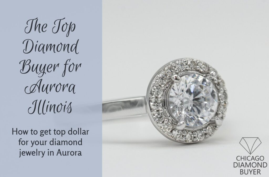 The Top Diamond Buyer Aurora - Chicago Diamond Buyer copy
