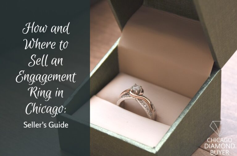How and Where to Sell an Engagement Ring in Chicago: Seller's Guide